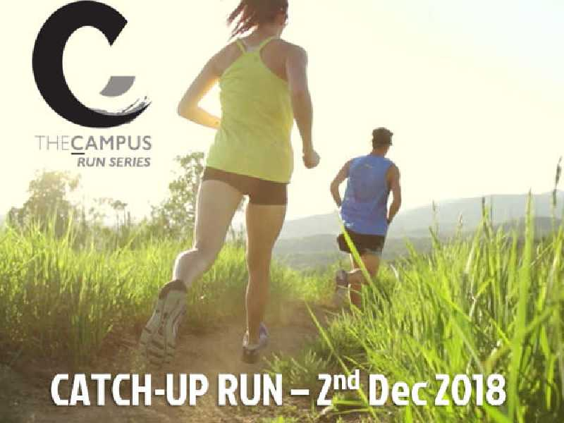 The Campus Run Series - Catch-Up Run