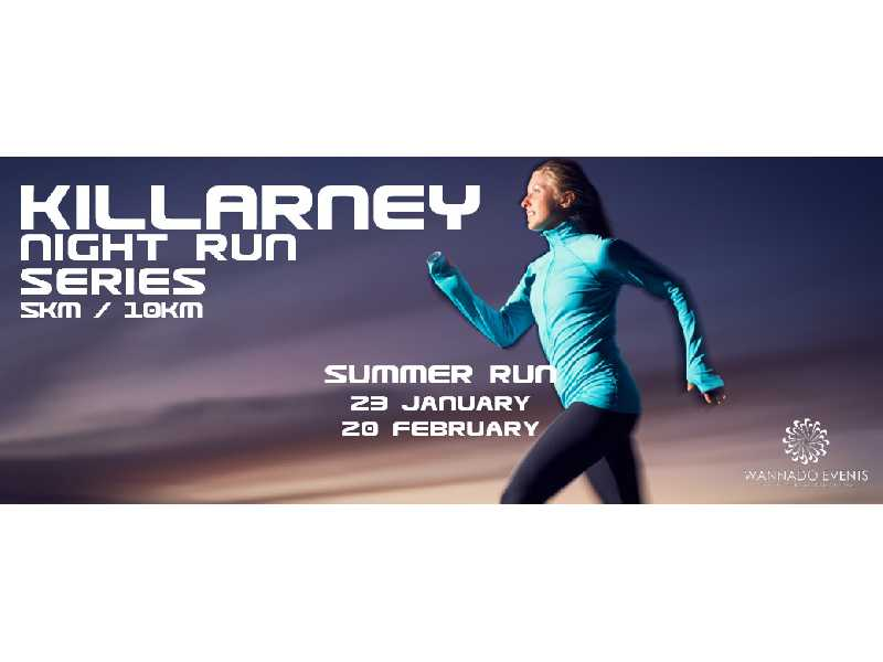 Killarney Night Run - Summer Series